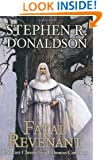 Fatal Revenant (The Last Chronicles of Thomas Covenant, Book 2)