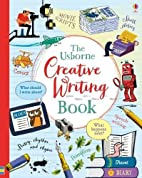 Creative Writing Book by Louie Stowell…