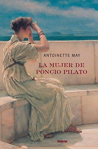 La Mujer De Poncio Pilato