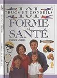 echange, troc  - 101 Trucs Et Conseils Forme Et Sante