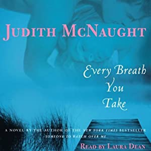 Every Breath You Take | [Judith McNaught]