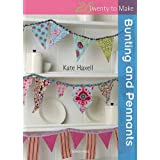 Bunting (Twenty to Make)by Kate Haxell
