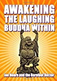 Awakening the Laughing Buddha within