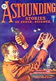 Astounding Stories of Super-Science, October, 1930  (illustrated edition) (English Edition)