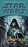 The Swarm War: Star Wars (Dark Nest, Book III)