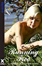 Running Free - And Other Stories (Xcite Erotica)