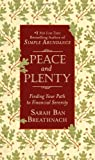 Peace and Plenty: Finding Your Path to Financial Serenity (0446561746) by Breathnach, Sarah Ban
