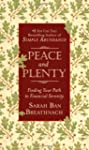 Peace and Plenty: Finding Your Path t...