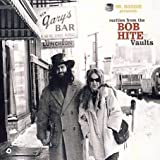 echange, troc Compilation - Rarities From The Bob Hite Vaults
