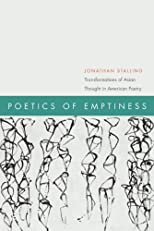 Poetics of Emptiness:Transformations of Asian Thought in American Poetry (American Literatures Initiative)