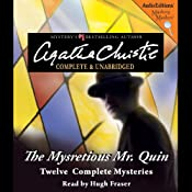 The Mysterious Mr. Quin: 12 Complete Mysteries | [Agatha Christie]