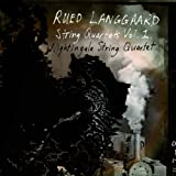 Langguard: String Quartets, Vol.1