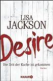 Desire: Die Zeit der Rache ist gekommen (Knaur TB)