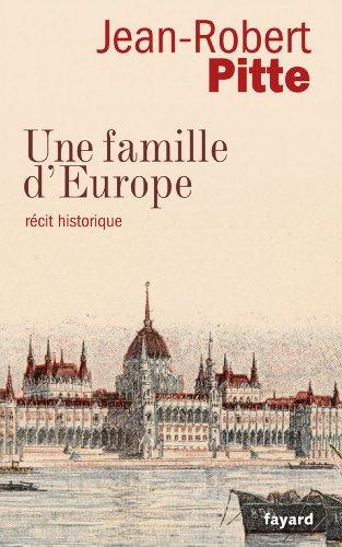 Une famille d'Europe : Récit historique (Divers Histoire)