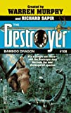 Bamboo Dragon  (Destroyer #108) (The Destroyer)