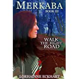Merkaba, a supernatural suspense series (Walk the Right Road, Book 3)