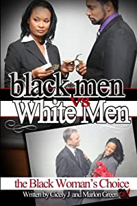 Black Men v. White Men; the Black Woman's Choice download ebook