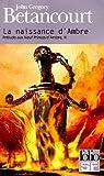 Prélude aux Neuf Princes d'Ambre, III:La naissance d'Ambre