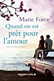 Quand on est prêt pour l'amour (L'île de Gansett) (French Edition)
