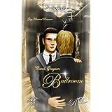 "Ballroom: Gay Historical Romancevon ""Michaela Nelamischkies"""
