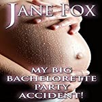 My Big Bachelorette Party Accident! | Jane Fox