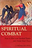Spiritual Combat: How to Win Your Spiritual Battles and Attain Peace