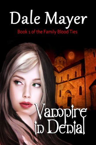 Vampire in Denial, a YA Paranormal Romance (Family Blood Ties)