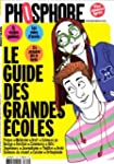 PHOSPHORE ; LE GUIDE DES GRANDES ECOL...