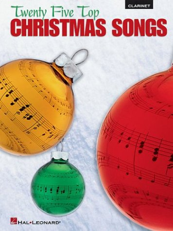 Twenty Five Top Christmas Songs [Clarinet]
