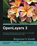 img - for OpenLayers 3 Beginner s Guide book / textbook / text book