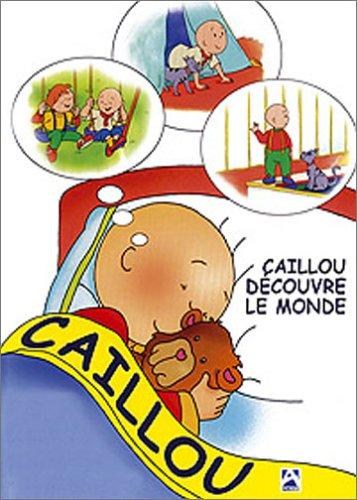 Télécharger sur eMule Caillou : Caillou découvre le monde