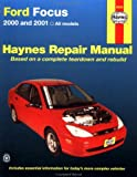 Haynes 2000 and 2001 Ford Focus Repair Manual (Hayne's Automotive Repair Manual)