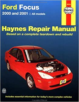 haynes 2000 and 2001 ford focus repair manual jay storer. Black Bedroom Furniture Sets. Home Design Ideas