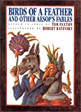 img - for Birds of a Feather: And Other Aesop's Fables book / textbook / text book