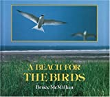 A Beach for the Birds (0395640504) by McMillan, Bruce
