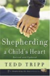 Shepherding a Child&#39;s Heart