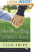 SHEPHERDING A CHILDS HEART