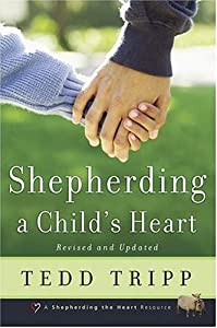 Cover of &quot;Shepherding a Child's Heart&quot;
