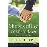 SHEPHERDING A CHILDS HEARTby TRIPP TEDD