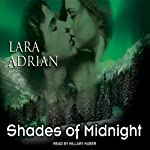 Shades of Midnight: The Midnight Breed, Book 7 (       UNABRIDGED) by Lara Adrian Narrated by Hillary Huber