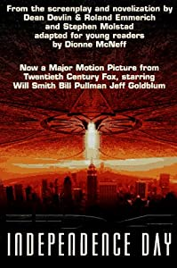 I D4: Independence Day by Dean Devlin, Roland Emmerich and Steve Molstad