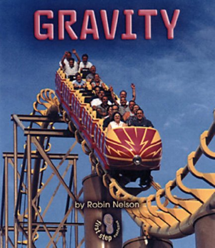 Gravity (First Step Nonfiction)