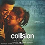 echange, troc mark isham, Bird York - Collision: Original Motion Picture Soundtrack (L.A. Crash)