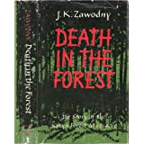 Death in the Forest: The Story of the Katyn Forest Massacreby Janusz Kazimierz Zawodny
