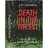 Death in the Forest: The Story of the Katyn Forest Massacreby Janusz Kazimierz Zawodny