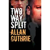 Two Way Splitby Allan Guthrie