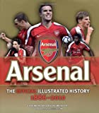 Official Illustrated History of Arsenal 1886-2010