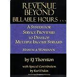 Revenue Beyond Billable Hours ~ EJ Thornton