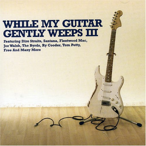 Various Artists - While My Guitar Gently Weeps - Zortam Music
