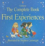 img - for The Complete Book of First Experiences   [COMP BK OF 1ST EXPERIENC-REV/E] [Hardcover] book / textbook / text book